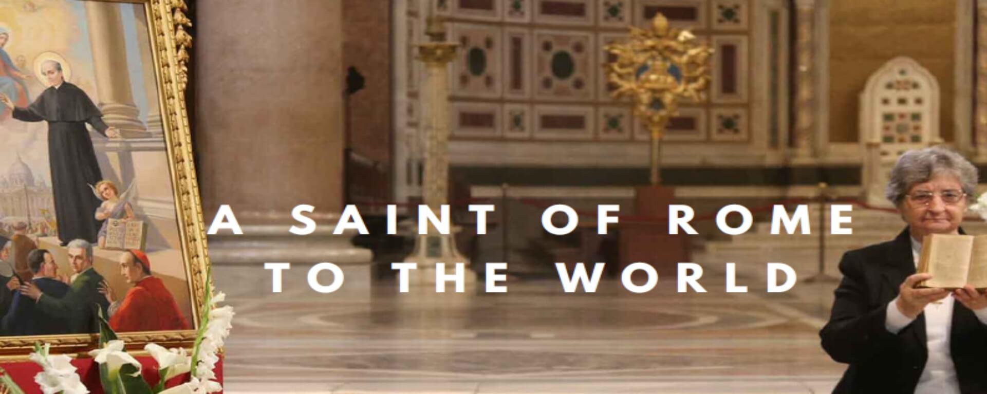Un Santo de Roma para el mundo